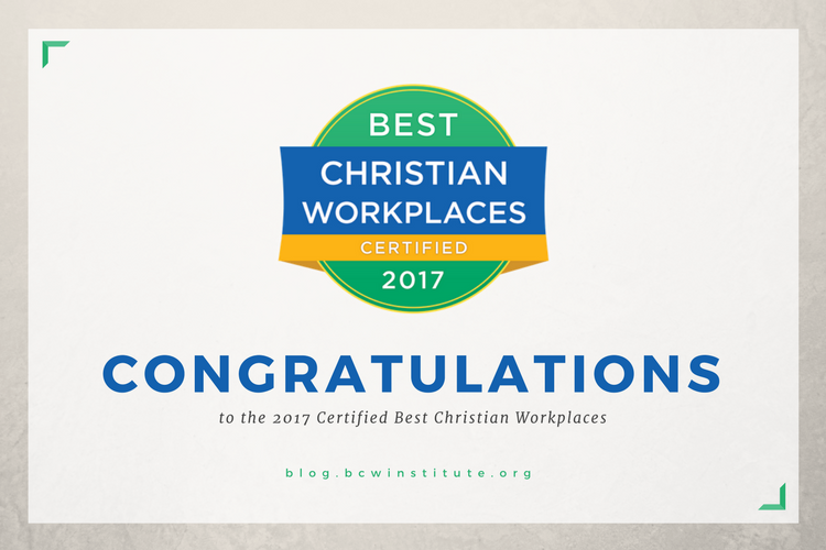 Meet the 148 Certified Best Christian Workplaces for 2017