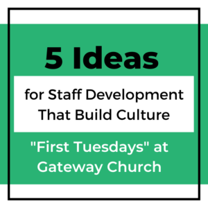 5 Ideas For Staff Development That Build Culture: ""