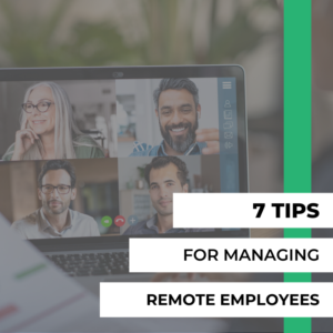 seven tips managing remote employees